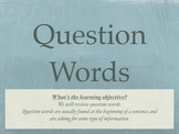 Reviewing Question Words