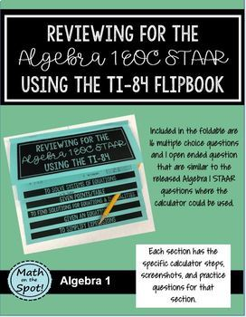 Reviewing for the Algebra 1 EOC STAAR Using the TI-84 Flipbook