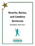 Revise Sentences Secondary Part 1 & 2