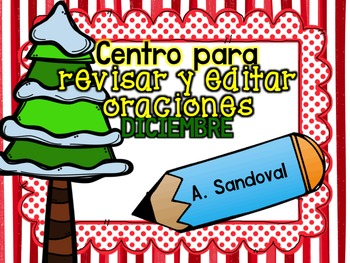 Revise and Edit Center in SPANISH DECEMBER