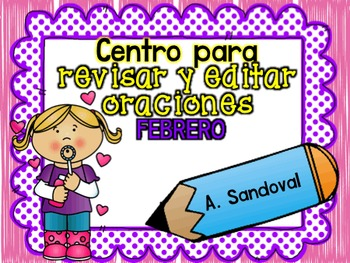Revise and Edit Center in SPANISH FEBRUARY