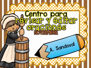 Revise and Edit Center in SPANISH NOVEMBER