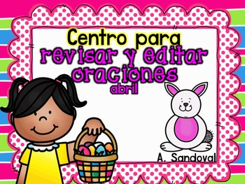 Revise and Edit Center in Spanish-- APRIL