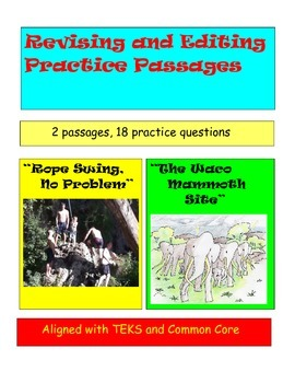 """Revise and Edit Practice, """"Rope Swing, No Problem"""" & """"The Waco Mammoth Site"""""""