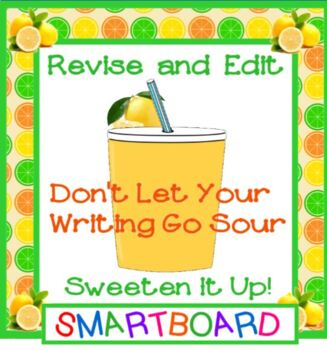 Revise and Edit Turn Sour Writing Sweet