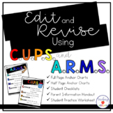 Revise and Edit Writing with CUPS and ARMS: Anchor Charts,