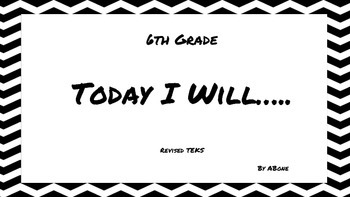 Revised 6th Grade Math TEKS I Will Statements