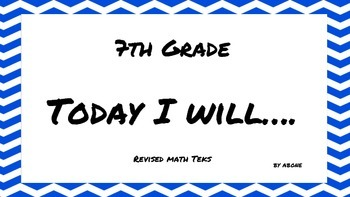 Revised 7th Grade Math TEKS I Will Statements