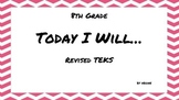 Revised 8th Grade Math TEKS I Will Statement