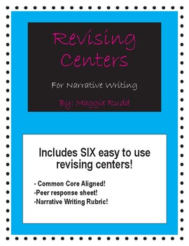 Revising Centers for Narrative Writing! (Common Core Aligned)
