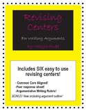 Revising Centers for Writing Arguments! Common Core Aligned!