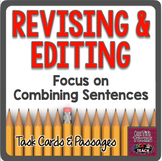 WRITING TEST PREP: Revising & Editing Combining Sentences
