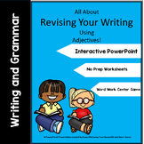 Revising Your Writing Using Adjectives