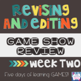 Revising and Editing Game Show Review Week 2