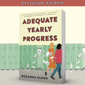 Sneak Preview of ADEQUATE YEARLY PROGRESS: A NOVEL