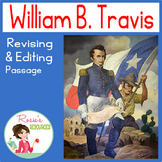Revising and Editing Passage about William B. Travis