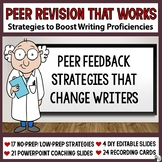 Revising and Editing: Peer Feedback Strategies that Change