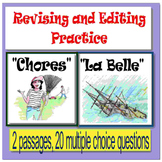 "Revising and Editing Practice; ""Chores"" and ""La Belle"""