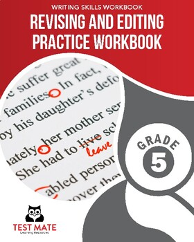 Revising and Editing Practice Workbook, Grade 5 (Common Core Writing)