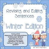 Revising and Editing Sentences {Winter Edition}