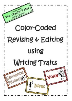 Revising and Editing with Writing Traits Labels