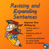 Revising and Expanding Sentences