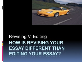 Writing Steps-Revising v. Editing