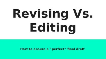 Revising vs. Editing Powerpoint