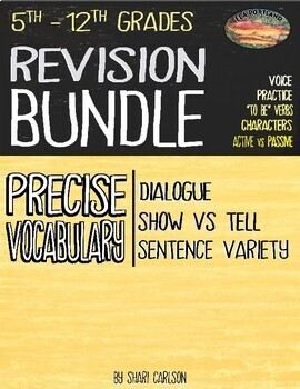 Using Revision Bundle--Show vs Tell, Adding Dialogue & Sentence Variety