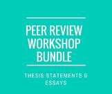 Revision Bundle: Thesis Statement Workshop & Essay Peer Re