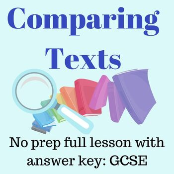 Comparing non-fiction texts. 2 full English literature lessons with no prep.