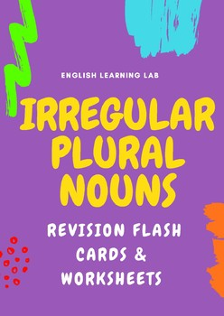 Revision Flash Cards- Irregular Plural Nouns