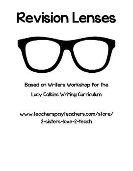 Revision Lenses - Based on Lucy Calkins Narrative Unit of Study
