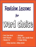 Revision Lessons for Word Choice in the Writer's Workshop