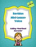 """Revision Voice Mini-Lesson: Adding """"Heartbeat Moments"""""""