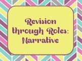 Revision Through Roles--Narrative