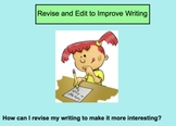 Revision of Writing: Sentence Revision, Word Choice, and Elaboration