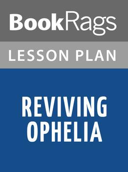Reviving Ophelia Lesson Plans