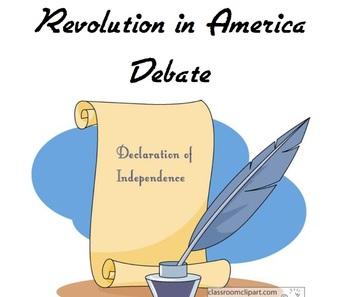 Revolution in America Debate