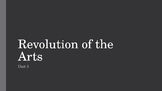 Revolution of the Arts PowerPoint, Guided Notes, and Compl