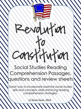 Revolution to Constitution Reading Packet