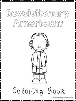 Revolutionary Americans Coloring Book worksheets.  Preschool-2nd Grade