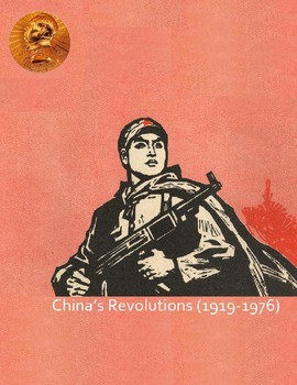 Revolutionary China: 1919-1976