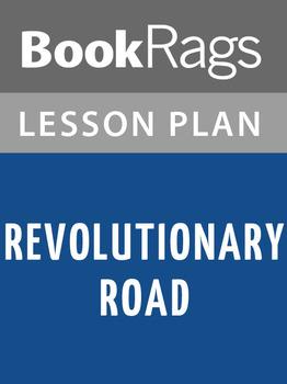 Revolutionary Road Lesson Plans