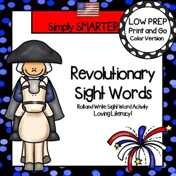 Revolutionary Sight Words:  LOW PREP George Washington Sight Word Activity