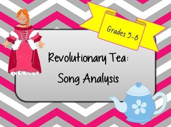 Revolutionary Tea: Song Analysis