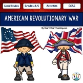 American Revolution: Revolutionary War Unit with articles, activities, and more!