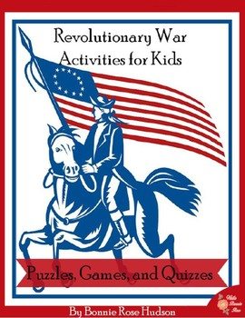 Revolutionary War Activities for Kids: Puzzles, Games, and Quizzes