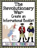 Revolutionary War American Revolution - Create an Informational Booklet