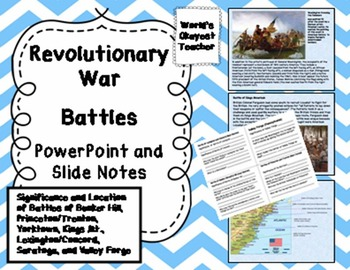 Revolutionary War Battles: PowerPoint and Slide Notes